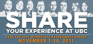 2011 Workplace Experiences Survey: Share your experience at UBC