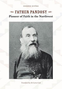 Father Pandosy: Pioneer of Faith in the Northwest