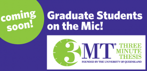 3MT competition showcases student skills and scholarship
