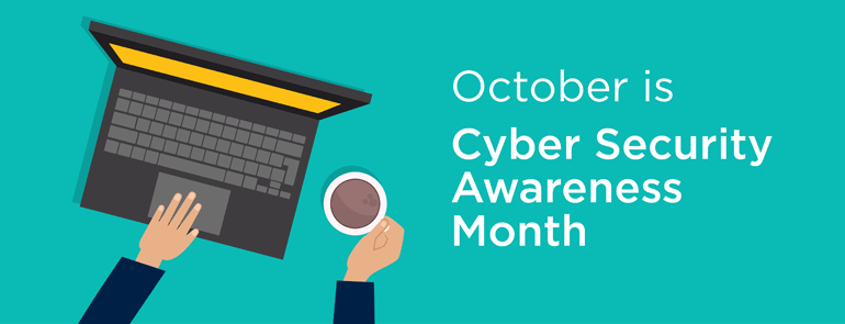 Cyber Security Awareness Month graphic