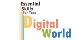 Essential Skills for Your Digital World