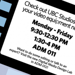 UBC Studios and IT Helpdesk changing hours