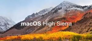 macOS 10.13 [High Sierra] - Availability and Support