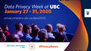 Data Privacy Week at UBC January 27-31, 2020