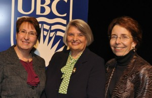 Cynthia Mathieson (left), Dean of the Irving K. Barber School of Arts and Sciences, Senator Sharon Carstairs (middle), and Joan Bottorff (right) Director of the Institute for Healthy Living and Chronic Disease Prevention