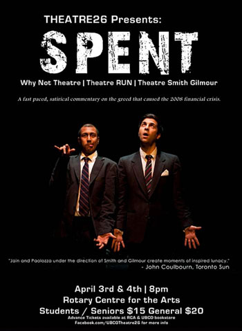 Spent, a fast-paced, satirical theatrical commentary on the 2008 financial meltdown