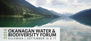 Okanagan Water and Biodiversity Forum set for September 16, 17