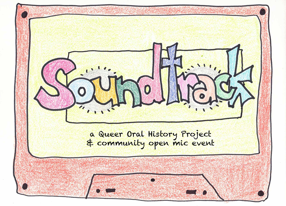 """Image for """"Soundtrack: a queer oral history project and open mic writing prompt"""""""